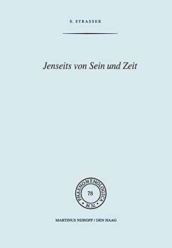 Jenseits von Sein und Zeit: Eine Einführung in Emmanuel Levinas' Philosophie: Eine EinfÜHrung in Emmanuel Levinas' Philosophie (Phaenomenologica, Band 78)