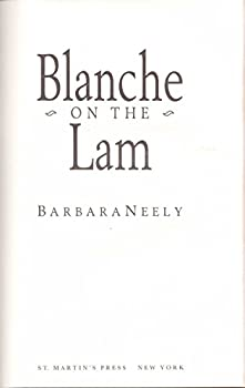 Blanche On The Lam - A Mystery