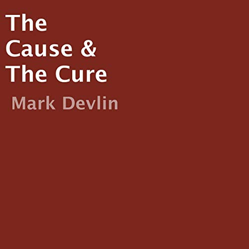 The Cause & the Cure cover art