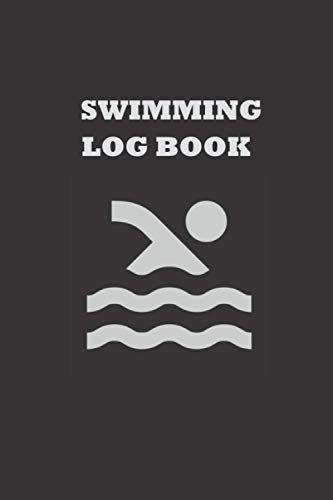 Swimming Log Book: Keep Track of Your Trainings & Personal Records: Warm up, Sets, Cool Down, Distance, Reps, Time, Notes.....