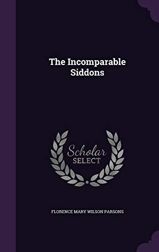 The Incomparable Siddons
