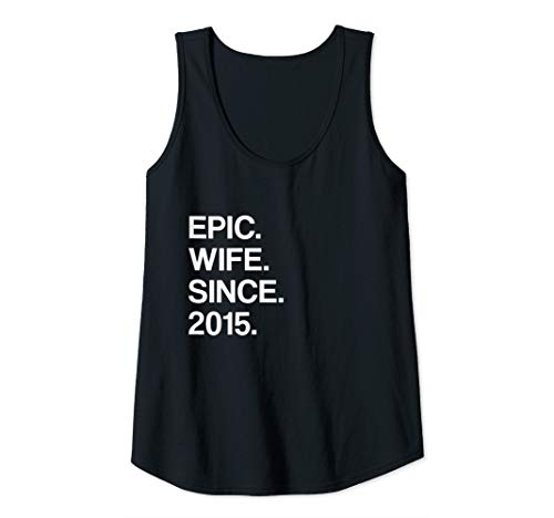 Womens 5th Wedding Anniversary Gift For Her - Epic Wife Since 2015 Tank Top