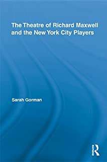 The Theatre of Richard Maxwell and the New York City Players