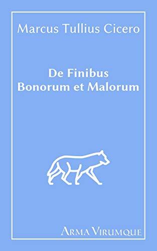 De Finibus Bonorum et Malorum - Cicero