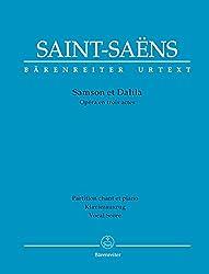 Samson et Dalila -Oper in drei Akten-. Klavierauszug vokal, Urtextausgabe. BÄRENREITER URTEXT