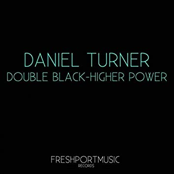 Double Black / Higher Power