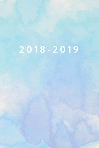 "2018 2019: Daily Monthly & Weekly Academic Student Planner | 2018-2019: Blue Watercolor, August 2018 - July 2019, 6"" x 9"" (Academic Student Planner ... Women, Teenagers, Girls, Students & Teachers)"