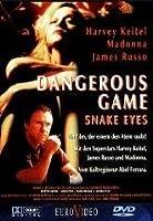 Dangerous Game - Snake Eyes