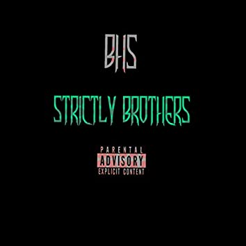 Strictly Brothers