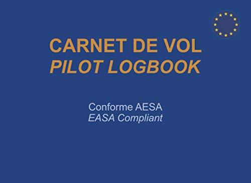 Carnet de Vol conforme EASA: Avion, Hélicoptère, ULM, Paramoteur, Motoplaneur   Enregistrement et suivi des heures de vol et de simulateur   Bilingue Français Anglais