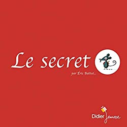 Le secret, de Eric Battut