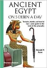 Ancient Egypt on 5 Deben a Day Publisher: Thames & Hudson
