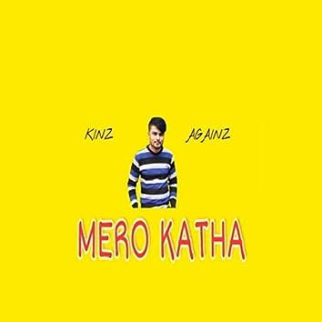 MERO KATHA