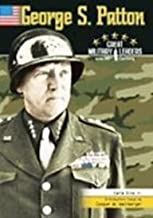 George S. Patton (Great Military Leaders of the 20th Century)