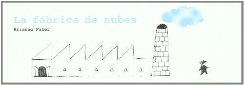 Fabrica De Nubes,La (ILUSTRADOS)