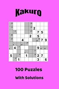 Kakuro Puzzles: Kakuro is like a crossword puzzle except with numbers.