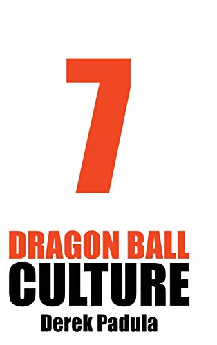 Dragon Ball Culture Volume 7: Anime