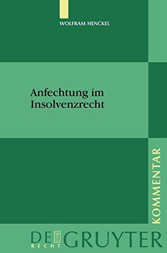 Anfechtung im Insolvenzrecht (De Gruyter Kommentar)