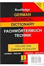 German Technical Dictionary (Volumes 1 and 2) (Routledge Bilingual Specialist Dictionaries) (v. 1 & 2)