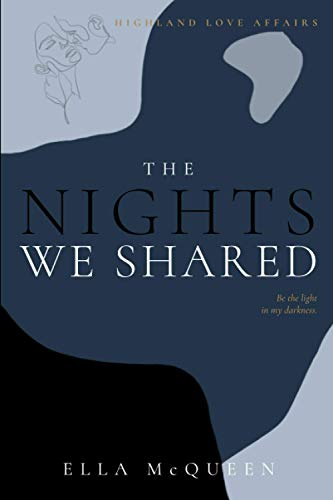 Highland Love Affairs: The nights we shared