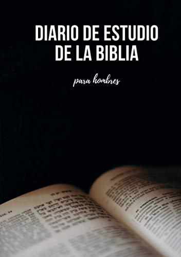 Cuaderno cristiano Diario de estudio de la Biblia para hombres: Libreta para el estudio bíblico y devocionario para tus apuntes, versículos, oraciones ... diarios. Regalos Cristianos para Hombres.