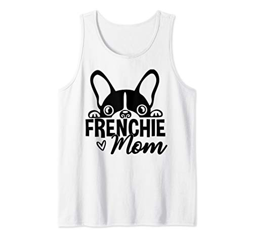 Frenchie Mom, French Bulldog, Bull Dog, Frenchie Mama Tank Top