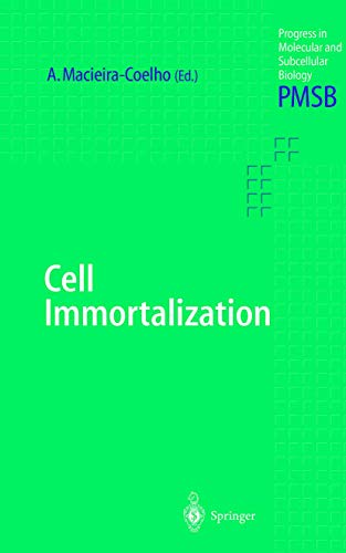 Cell Immortalization (Progress in Molecular and Subcellular Biology (24), Band 24)