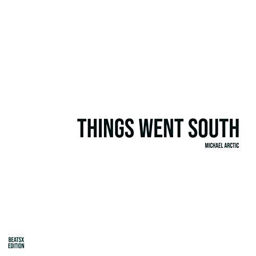 Things Went South (BeatsX)