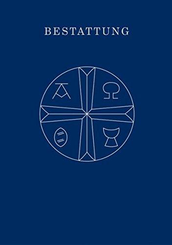Bestattung, Agende für die Union Evangelischer Kirchen in der EKD