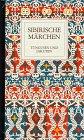 Sibirische Märchen, Bd.2, Tungusen und Jakuten
