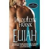 Elijah (The Nightwalkers, Book 3) by Jacquelyn Frank (2008-08-01)
