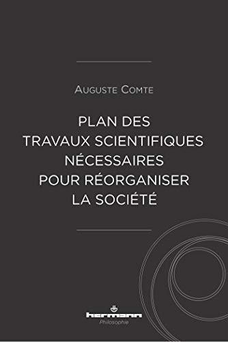 Plan des travaux scientifiques nécessaires: pour réorganiser la société