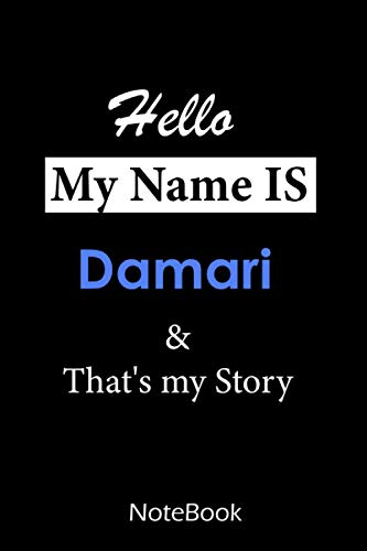 Damari : My name is Damari : This NoteBook is For Damari: lined paper notebook 6*9, 110 pages