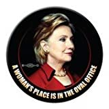 OFFICIAL HILLARY CLINTON 2016 A WOMAN'S PLACE IS IN THE OVAL OFFICE Campaign Button