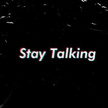 Stay Talking