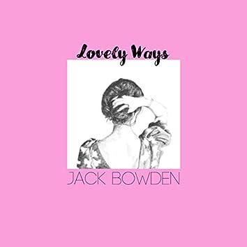 Lovely Ways