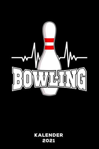 Bowling: Kalender 2021 und Jahresplaner von Januar bis Dezember mit Ferien, Feiertagen und Monatsübersicht   Organizer, Taschenkalender und Organizer für 1 Jahr