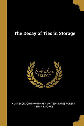 DECAY OF TIES IN STORAGE