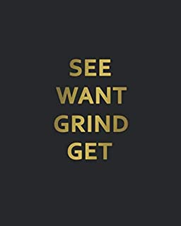 See Want Grind Get: 2020-2024 Black & Gold Five Year Monthly Planner & Organizer | Motivational 5 Year Agenda With 60 Months Spread View Calendar with To-Do's, Inspirational Quotes, Vision Boards & Notes