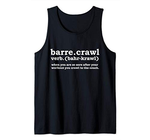 Barre Crawl Definition Funny Ballet Workout Ballerina Gift Camiseta sin Mangas