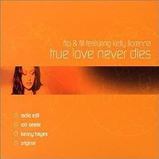 True Love Never Dies / Shooting Star 1 by Flip & Fill (2002-05-14)