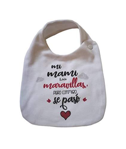 BABERO FRASE' Mi mami hace maravillas pero conmigo se pasó' REGALO BEBÉS REGALO PADRES