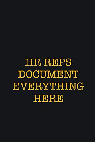 HR Reps Document Everything Here: Writing careers journals and notebook. A way towards enhancement