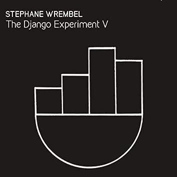 The Django Experiment V