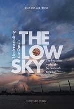 The Low Sky: Understanding the Dutch [Paperback] [2012] 7 Ed. Han van der Horst