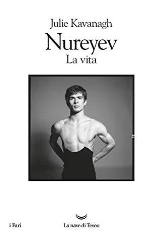 Nureyev. La vita