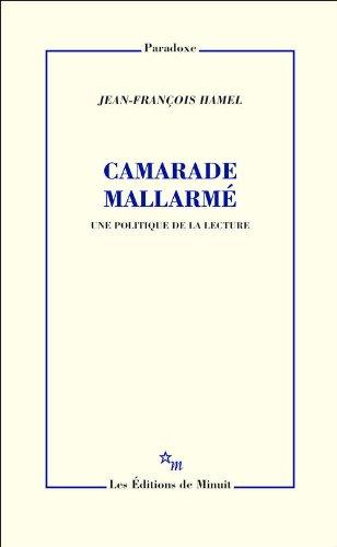 Camarade Mallarmé : Une politique de la lecture