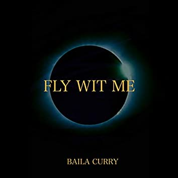Fly Wit Me