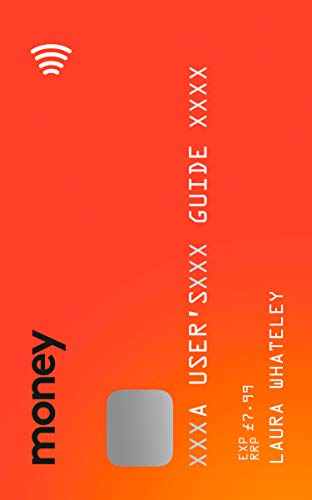 Money: A User's Guide: The Sunday Times Bestseller