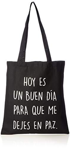 Miss MIserable Hoy es un Buen día para Que me Dejes en Paz, Tote Bag de algodón orgánico Unisex Adulto, Negro, 38 x 42 cm